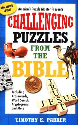Challenging Puzzles From The Bible: Including Crosswords, Word Search, Cryptograms, And More  -     By: Timothy Parker