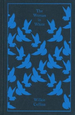 The Woman in White  -     By: Wilkie Collins