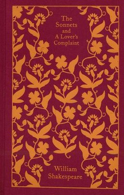The Sonnets and A Lover's Complaint  -     By: William Shakespeare