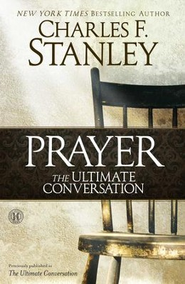 The Ultimate Conversation, eBook   -     By: Charles F. Stanley