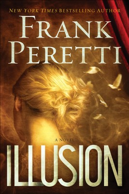 Illusion  - Slightly Imperfect  -     By: Frank Peretti