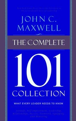 The Complete 101 Collection: What Every Leader Needs to Know - eBook  -     By: John Maxwell