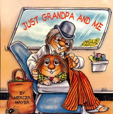 Mercer Mayer's Little Critter: Just Grandpa and Me   -     By: Mercer Mayer