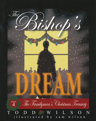 The Bishop's Dream   -     By: Todd Wilson