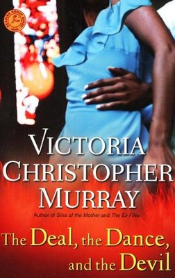 The Deal, the Dance, and the Devil    -     By: Victoria Christopher Murray