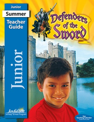 Defenders of the Sword Junior (Grades 5-6) Teacher  Guide  -
