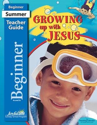 Growing Up with Jesus Beginner (ages 4 & 5) Teacher Guide  -