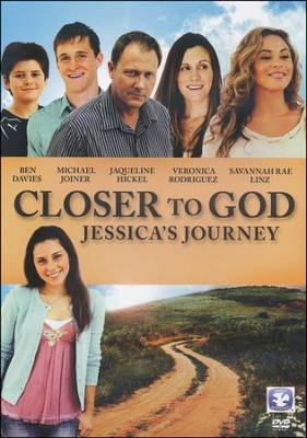 Closer to God: Jessica's Journey   -