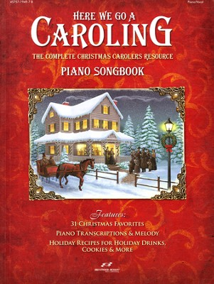 Here We Go A Caroling (Piano Songbook)   -