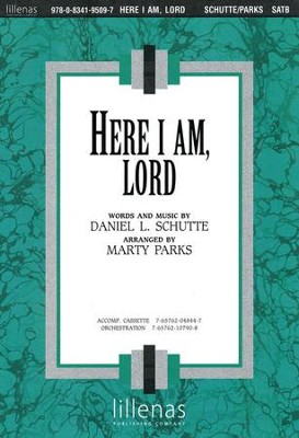 Here I Am Lord, Anthem  -     By: Dan Schutte, Marty Parks