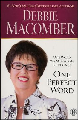 One Perfect Word  -     By: Debbie Macomber