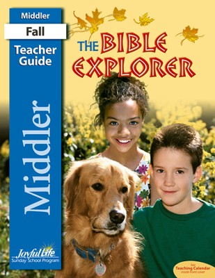 Bible Explorer Middler (Grades 3-4) Teacher Guide   -
