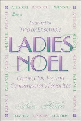 Ladies Noel, Book  -     By: Tom Fettke