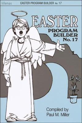 Easter Program Builder No. 17, Book  -     By: Paul Miller