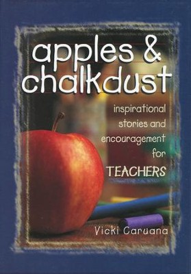 Apples & Chalkdust: Insiprational Stories and  Encouragement for Teachers (Slightly Imperfect)  -     By: Vicki Caruana