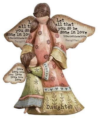 Let All That You Do Be Done in Love Daughter Angel Figurine  -     By: Robin Davis