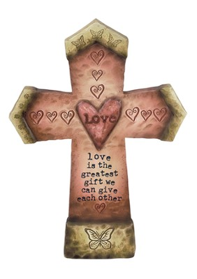Love is the greatest Gift Wall Cross  -     By: Robin Davis