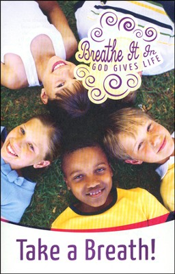 Breathe It In: God Gives Life VBS, Student Booklet (Grades 1-5)-Take a Breath!  -