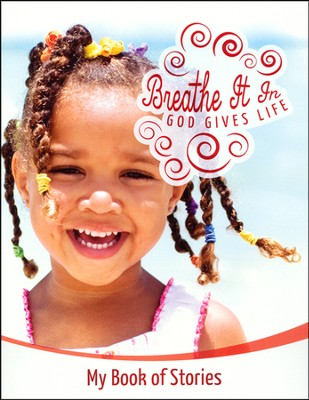 Breathe It In: God Gives Life VBS, Early Childhood Book (My Book of Stories)  -