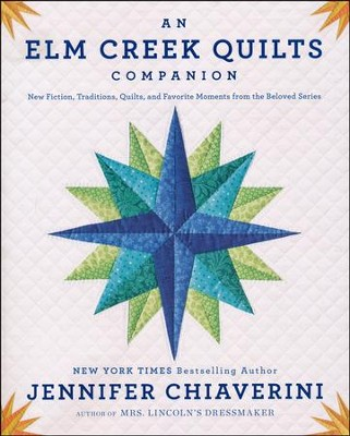 An Elm Creek Quilts Companion  -     By: Jennifer Chiaverini