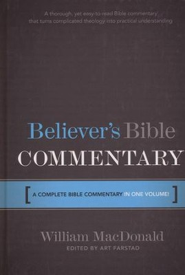 Believer's Bible Commentary    -     Edited By: Art Farstad     By: William MacDonald