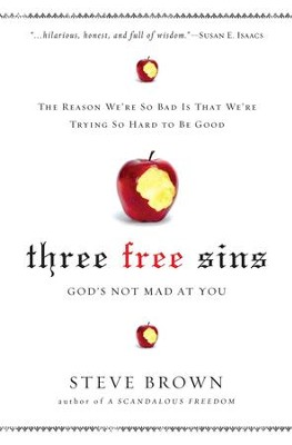 3 Free Sins: A New Perspective on Sin and Grace - eBook  -     By: Steve Brown