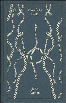 Mansfield Park, Clothbound Gift Edition  -     By: Jane Austen