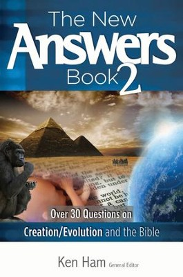 The New Answers Book 2 - eBook  -     Edited By: Ken Kam     By: Ken Ham, ed.