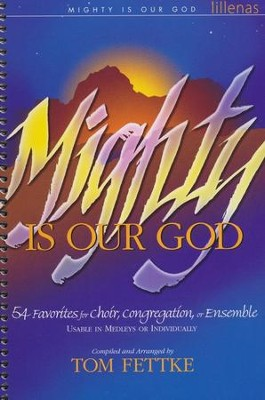 Mighty Is Our God, Choral Book   -