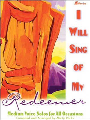 I Will Sing Of My Redeemer, Book   -     By: Marty Parks