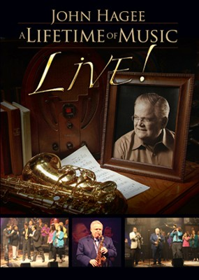 A Lifetime of Music: Live!   -     By: John Hagee