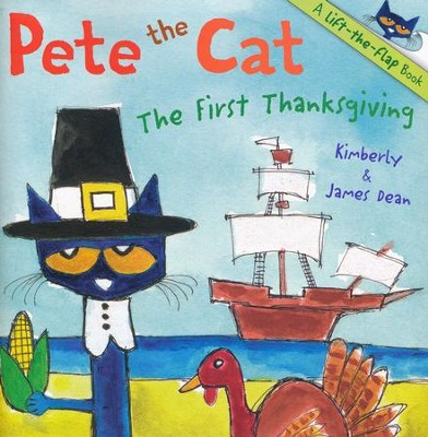 Pete the Cat: The First Thanksgiving  -     By: James Dean     Illustrated By: James Dean