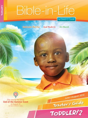 Bible-in-Life & Echoes Toddler Teacher's Guide, Summer 2014   -
