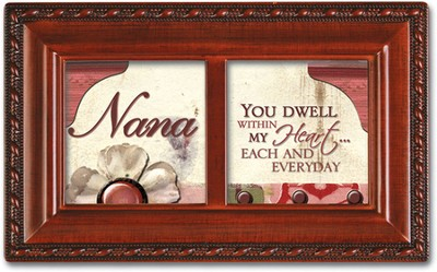 Nana You Dwell Within My Heart Music Box  -