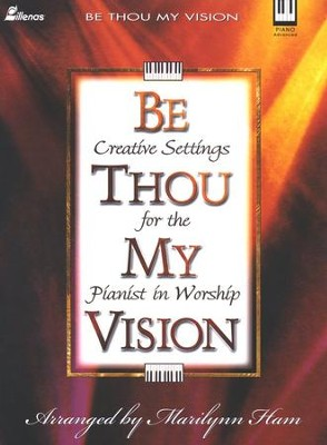 Be Thou My Vision   -     By: Marilynn Ham