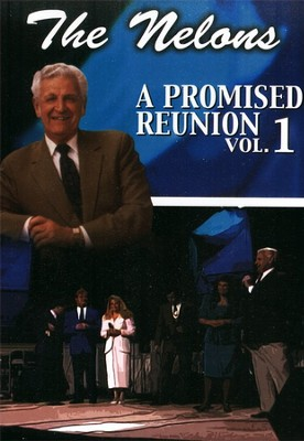 A Promised Reunion, Volume 1   -     By: The Nelons