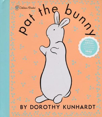 Pat the Bunny Deluxe (Pat the Bunny)  -     By: Dorothy Kunhardt
