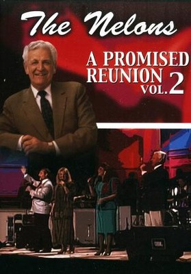 A Promised Reunion, Volume 2   -     By: The Nelons