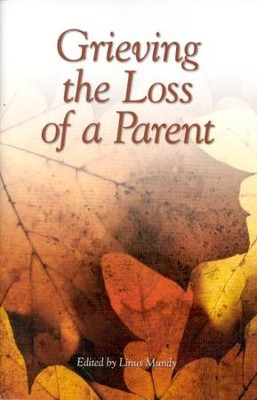 Grieving the Loss of a Parent   -