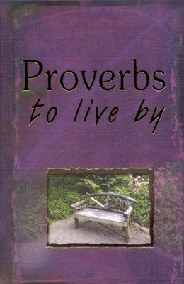 Proverbs To Live By   -