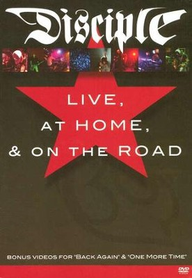 Live, At Home & On The Road, DVD   -     By: Disciple
