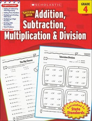 Scholastic Success with Addition, Subtraction, Multiplication & Division, Grade 4  -