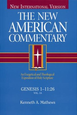 Genesis 1-11: New American Commentary [NAC]   -     By: Kenneth Matthews