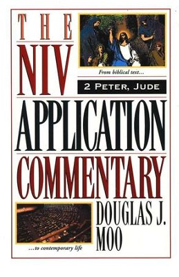 2 Peter & Jude: NIV Application Commentary [NIVAC]   -     By: Douglas J. Moo