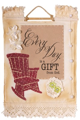 Every Day Is A Gift Wallhanging  -