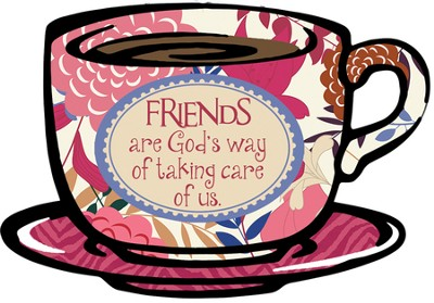Friends Are Gods Way Plaque  -