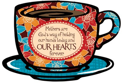 Mothers Are Gods Way Plaque  -