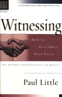 Witnessing: How to Give Away Your Faith Christian Basics Bible Studies - Slightly Imperfect  -