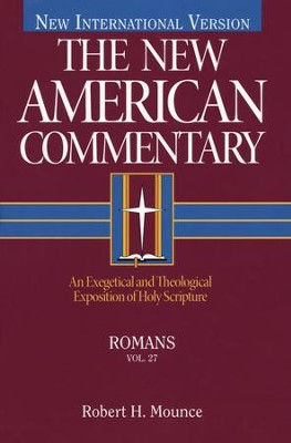 Romans: New American Commentary [NAC]   -     By: Robert Mounce