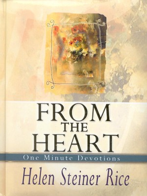 One Minute Devotions: From the Heart   -     By: Helen Steiner Rice